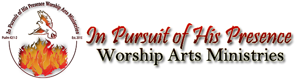 In Pursuit of His Presence Worship Institute